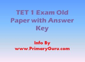 TET 1 Exam Old Paper with Answer Key Download